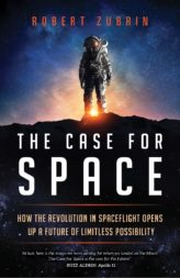 Robert Zubrin's latest book will be released May 14. Credit: Prometheus
